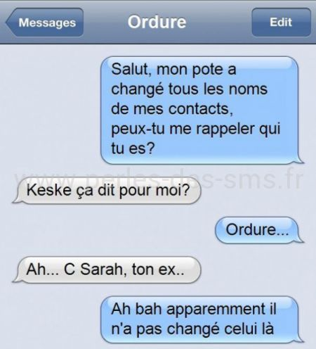 ordure ex contact perles des sms